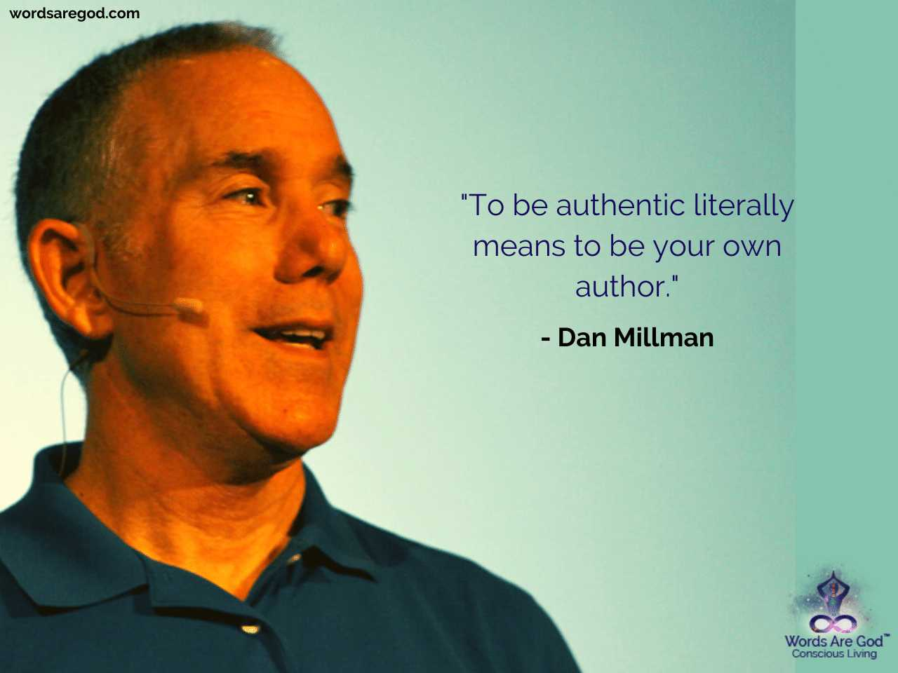 Dan Millman Best Quote by Dan Millman