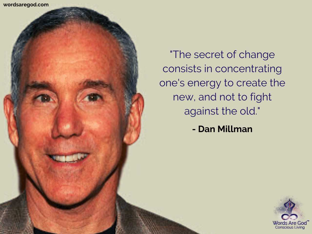 Dan Millman Inspirational Quote