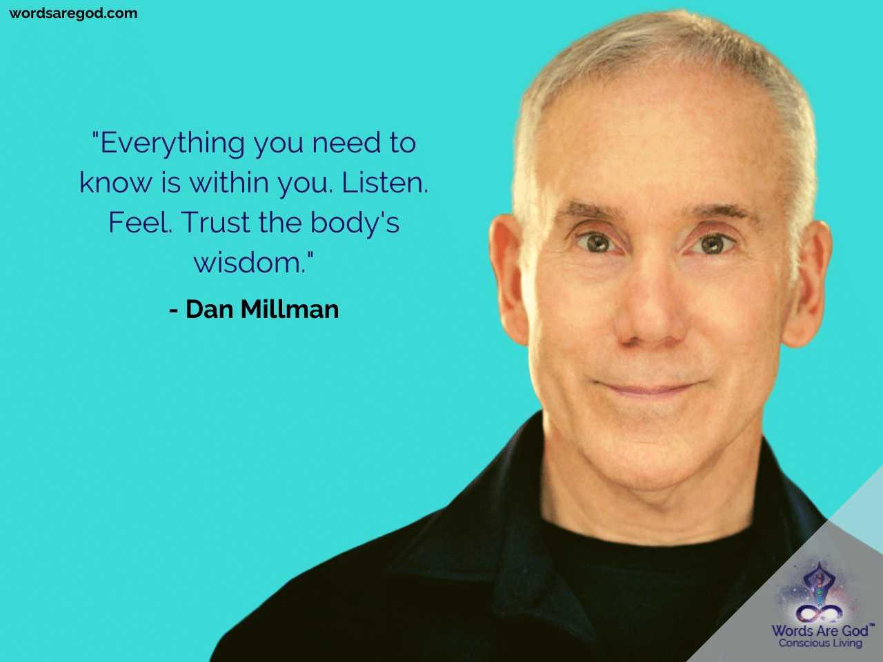 Dan Millman Life Quote