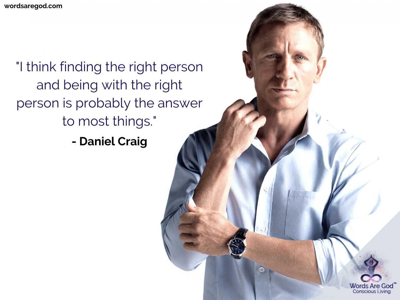Daniel Craig Best Quotes by Daniel Craig