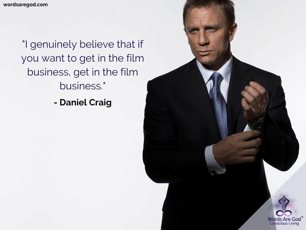 Daniel Craig Life Quotes
