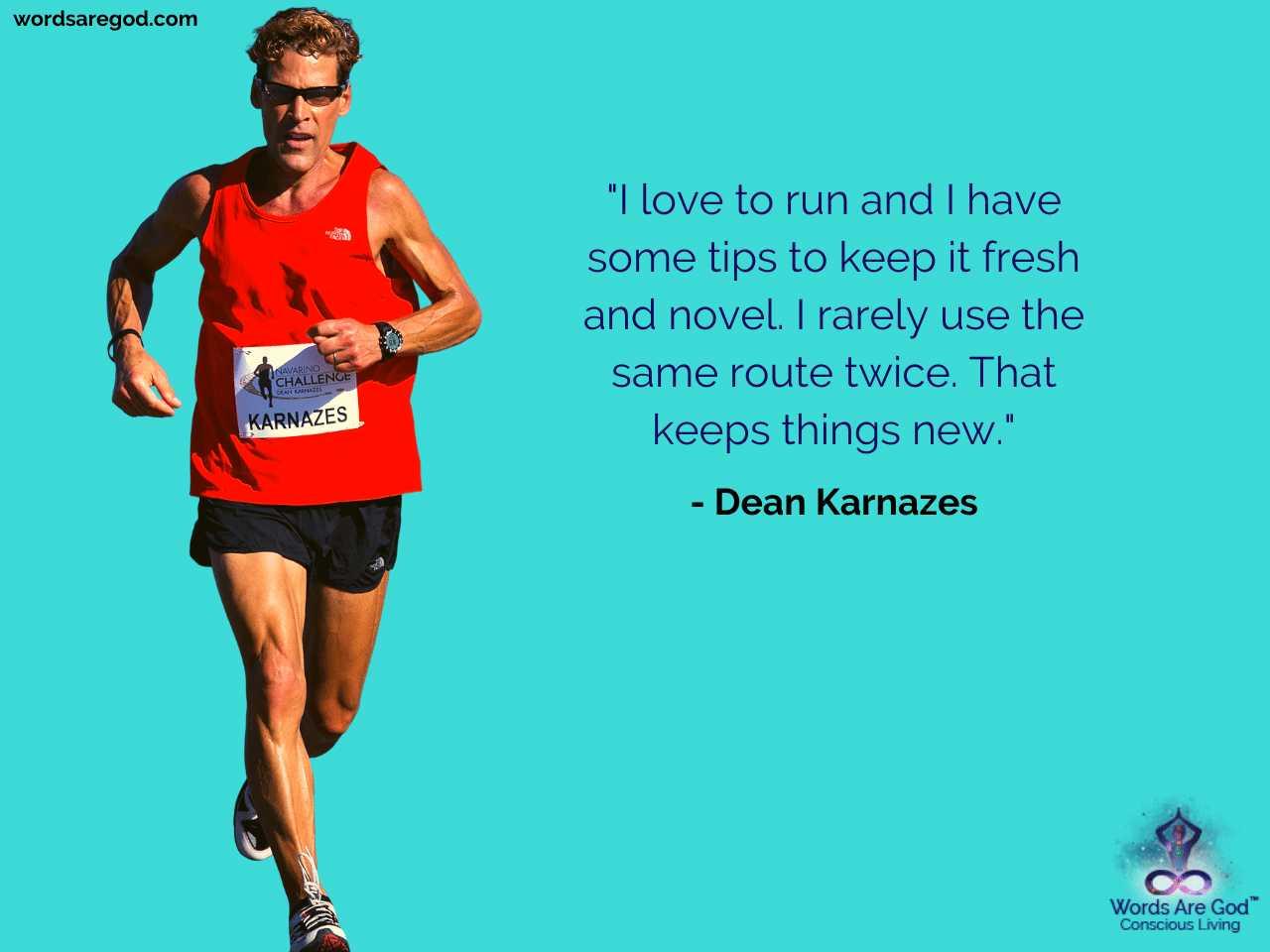 Dean Karnazes Inspirational Quote by Dean Karnazes