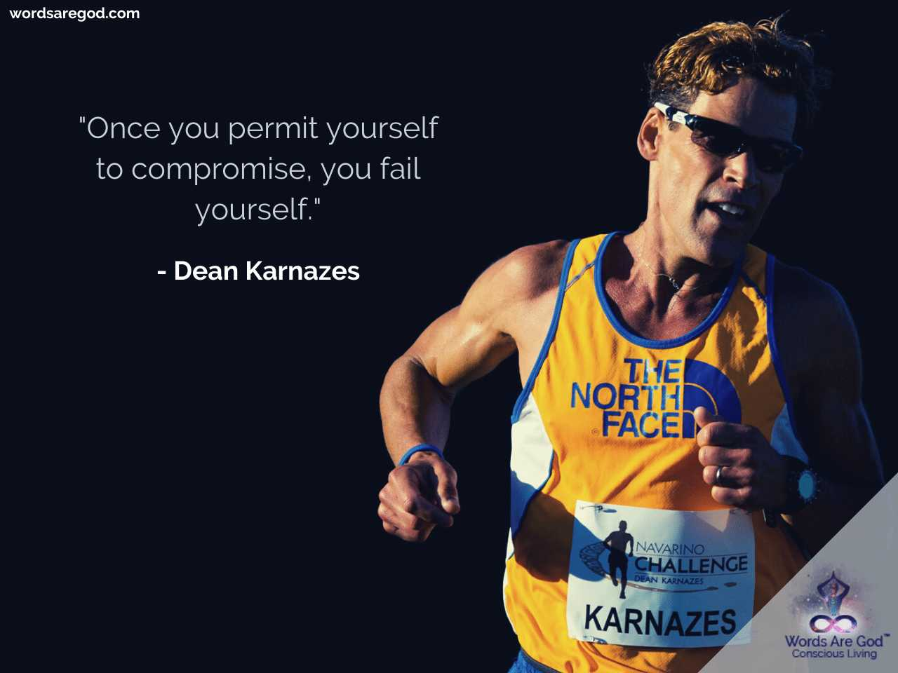 Dean Karnazes Life Quote by Dean Karnazes