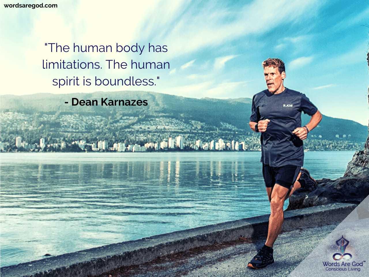 Dean Karnazes Motivational Quote by Dean Karnazes