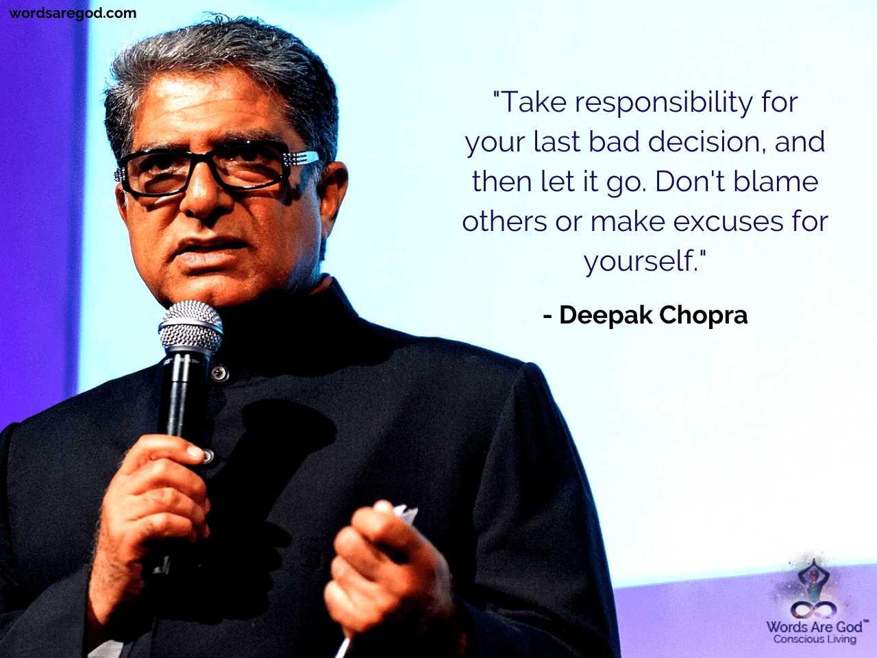 Deepak Chopra Motivational Quote by Deepak Chopra
