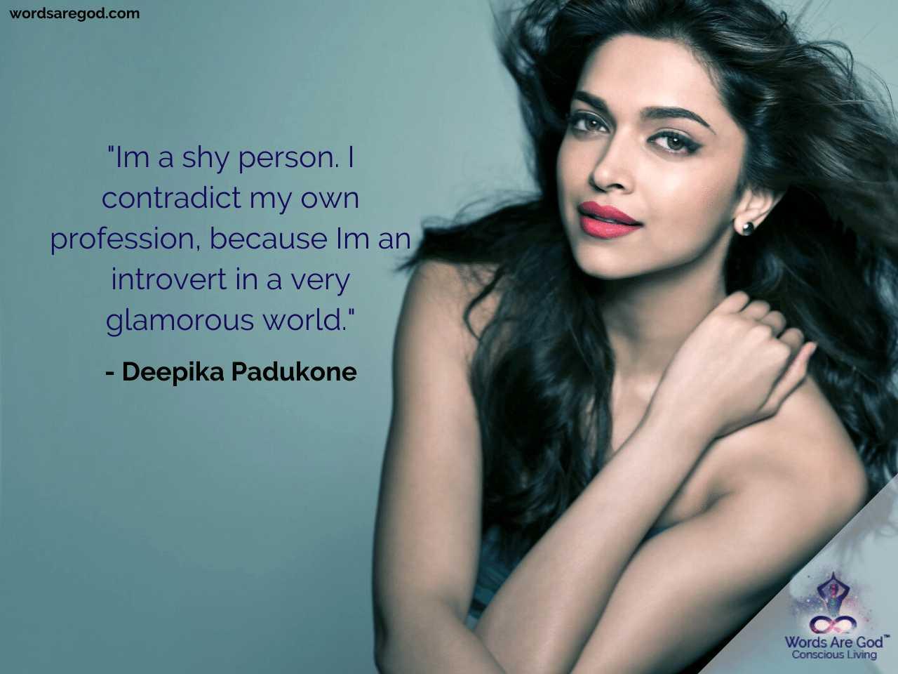 Deepika Padukone Motivational Quotes by Deepika Padukone