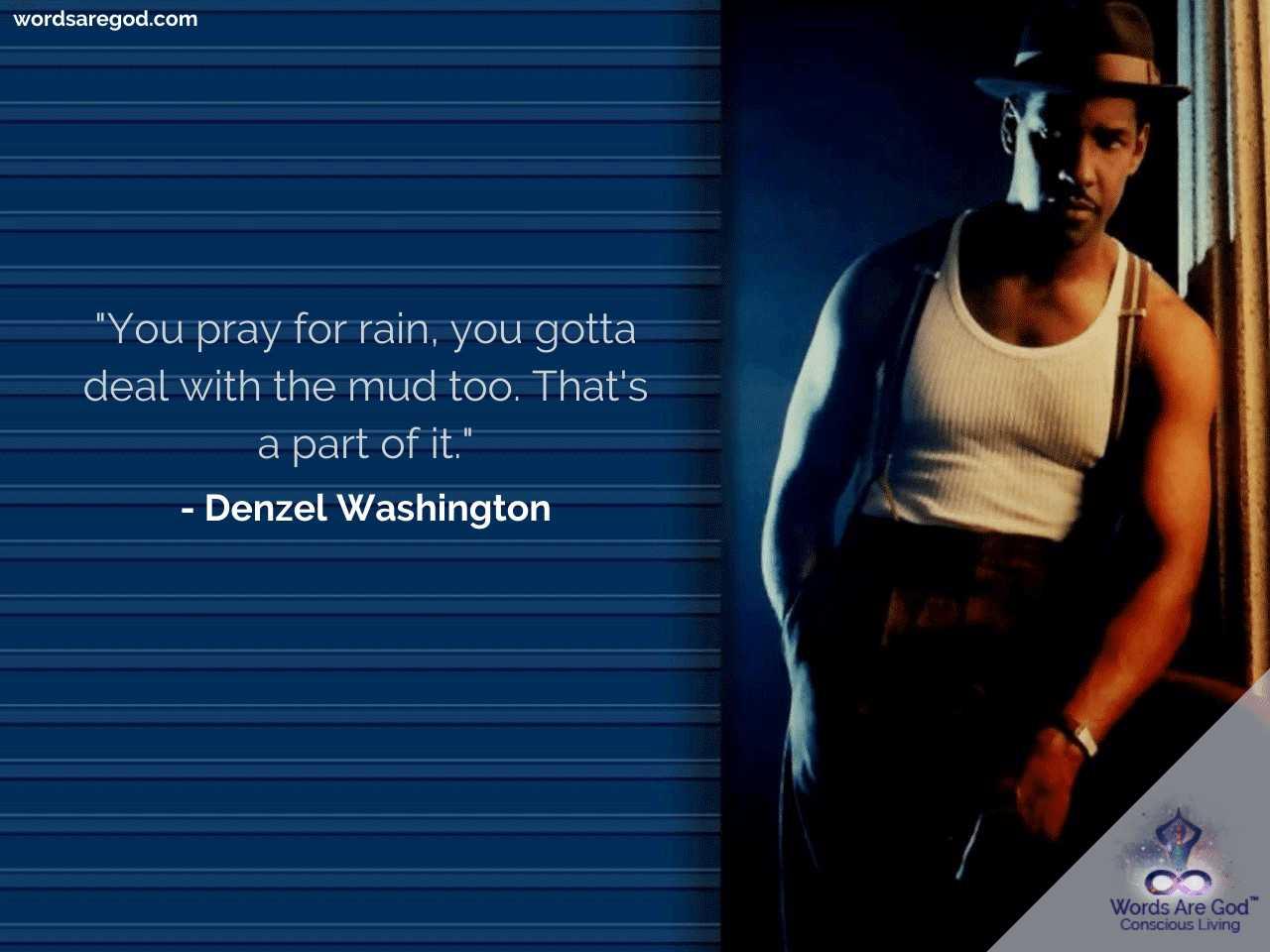 Denzel Washington Motivational Quotes by Denzel Washington