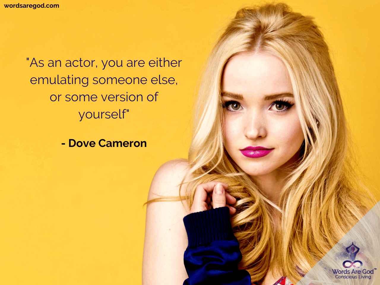 Dove Cameron Inspirational Quote