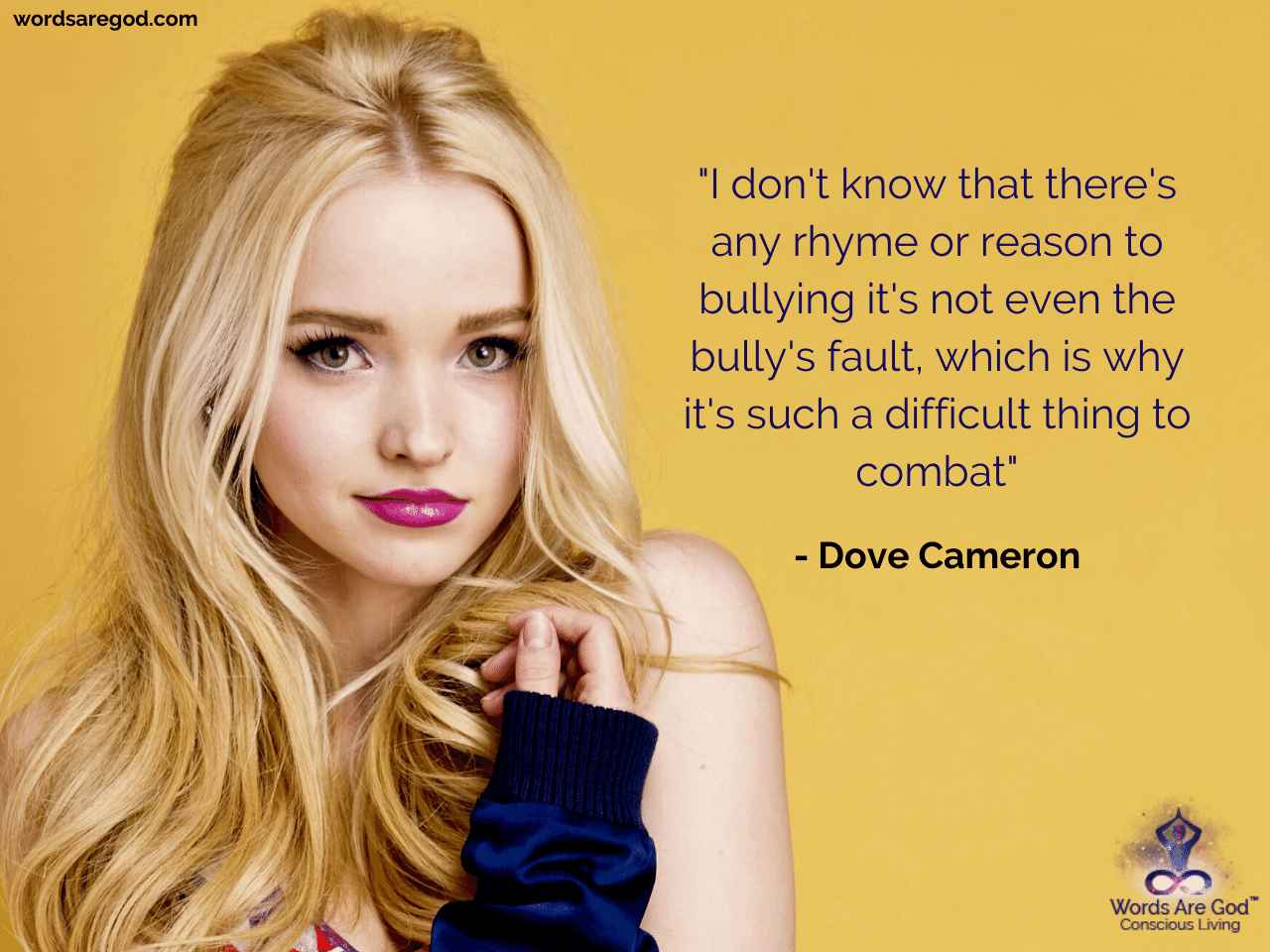 Dove Cameron Inspirational Quote by Dove Cameron
