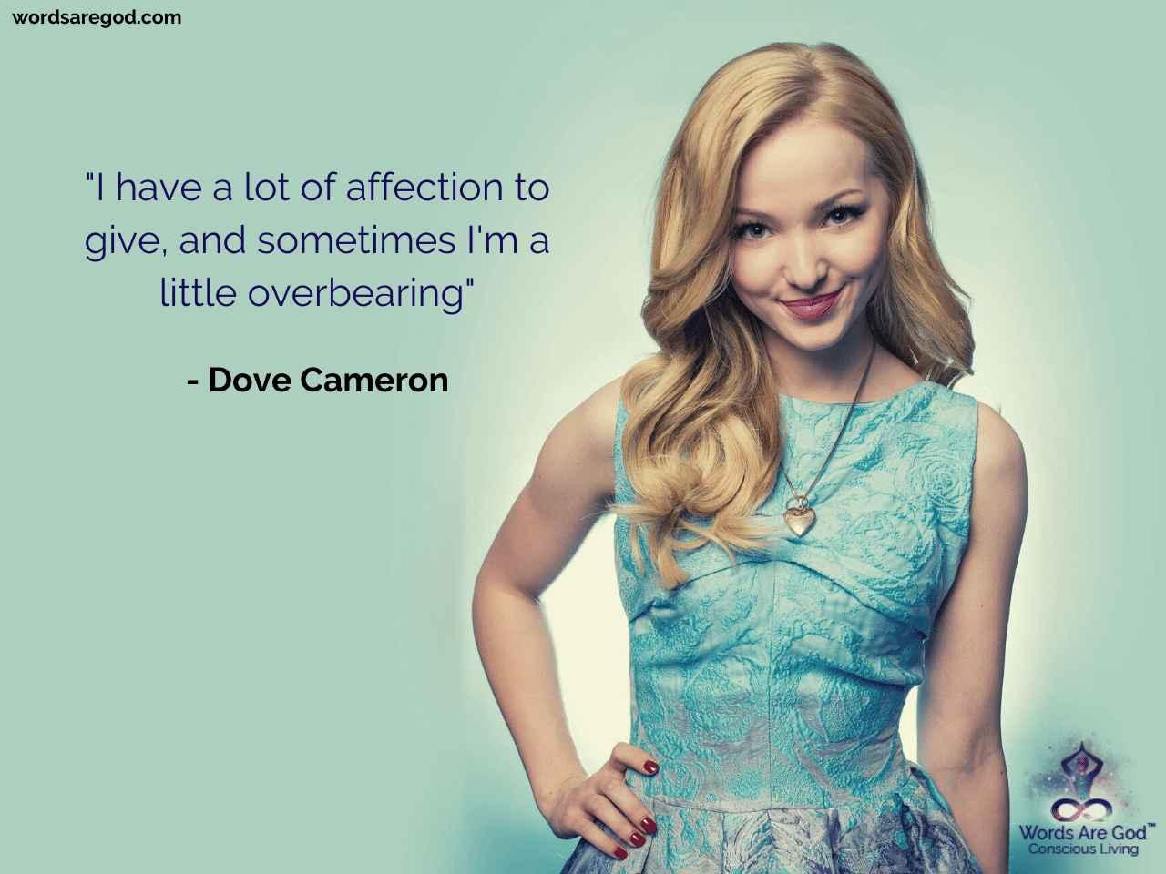 Dove Cameron Life Quote by Dove Cameron