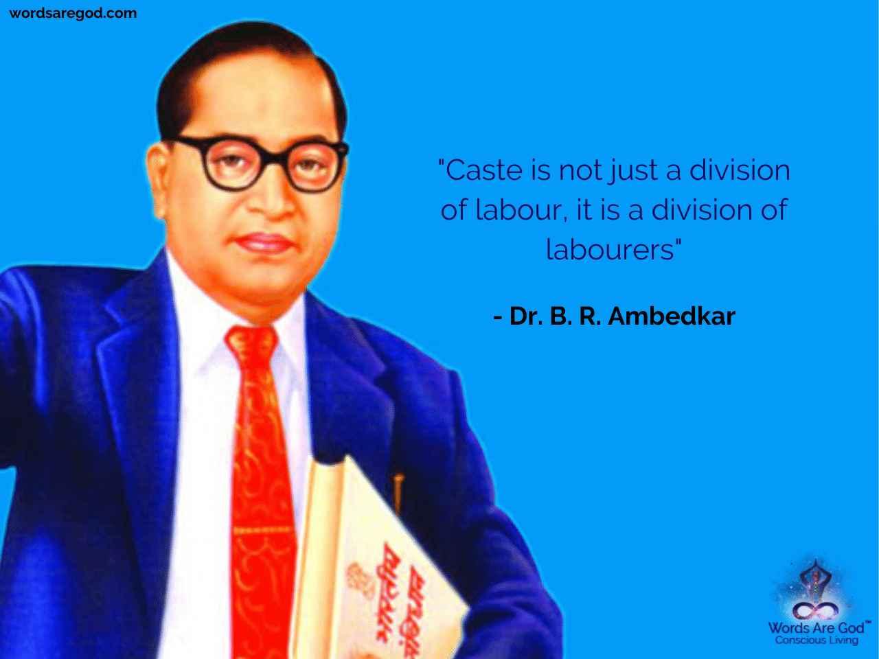 Dr. B. R. Ambedkar   Best Quote by Dr. B. R. Ambedkar