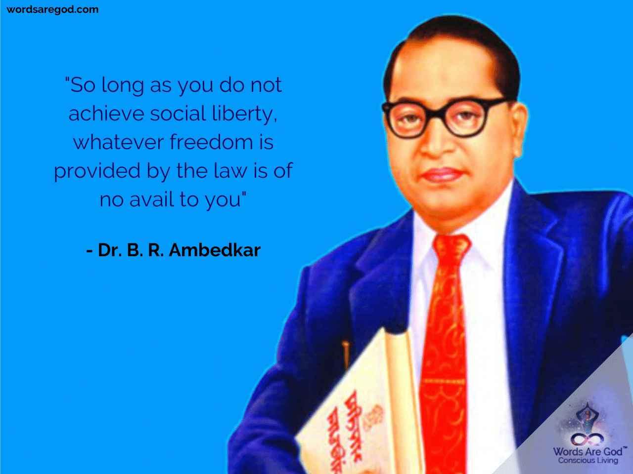 Dr. B. R. Ambedkar   Best Quote