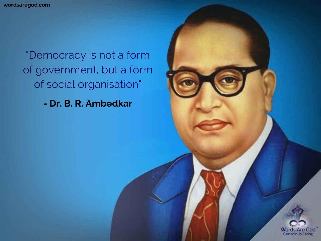 Dr. B. R. Ambedkar   Motivational Quote by Dr. B. R. Ambedkar