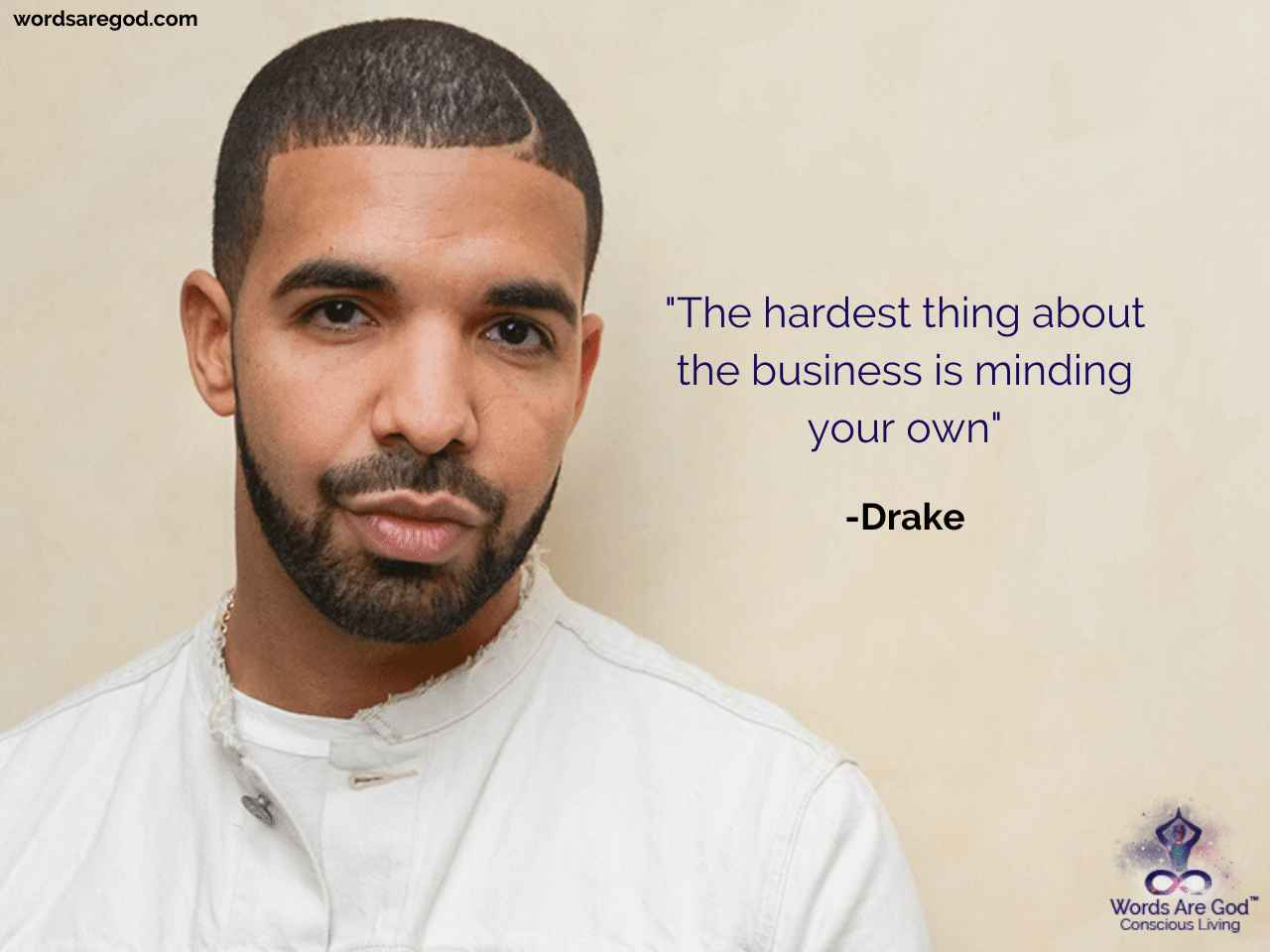 Drake Best Quote by Drake