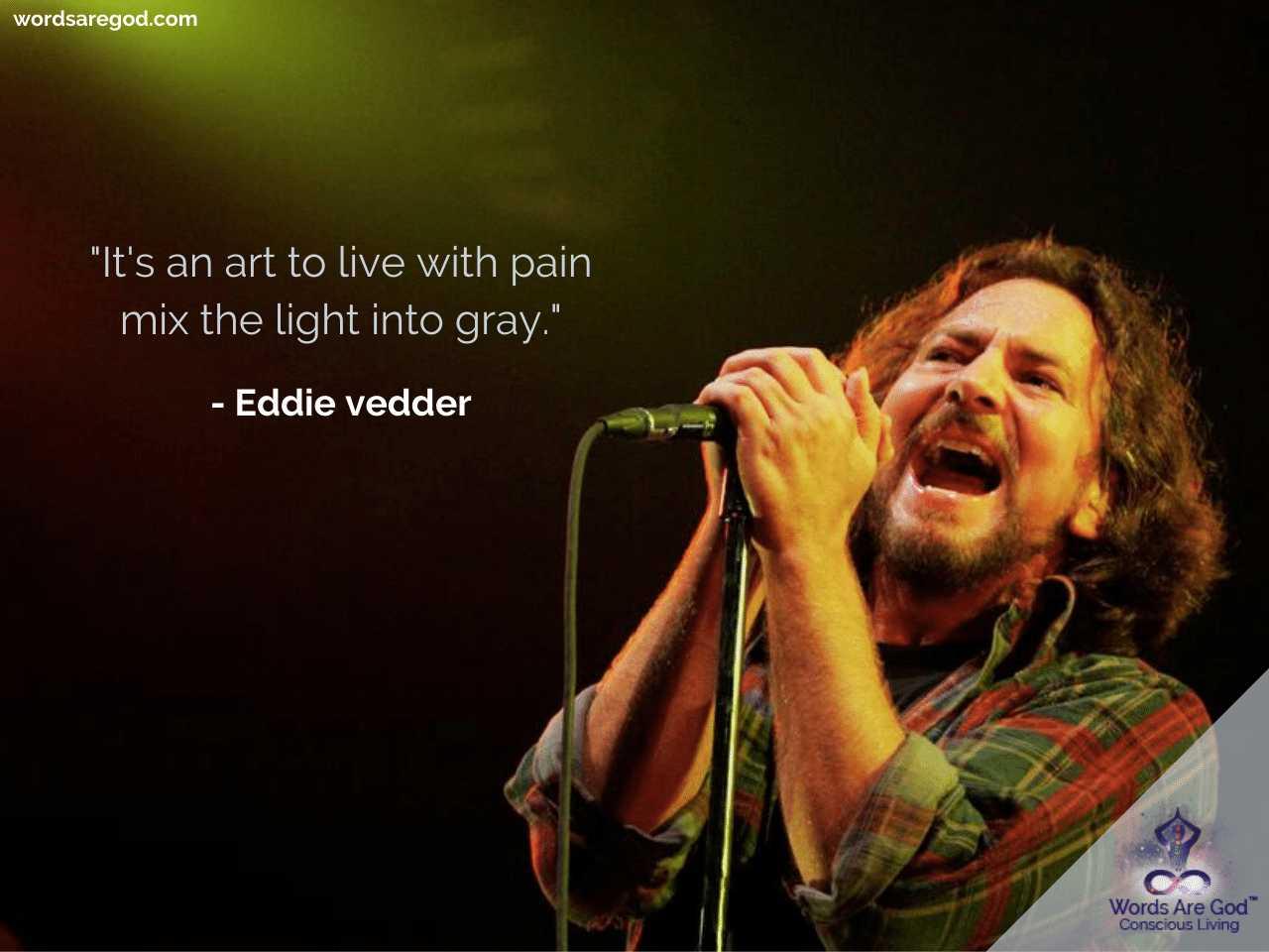 Eddie vedder Best Quote