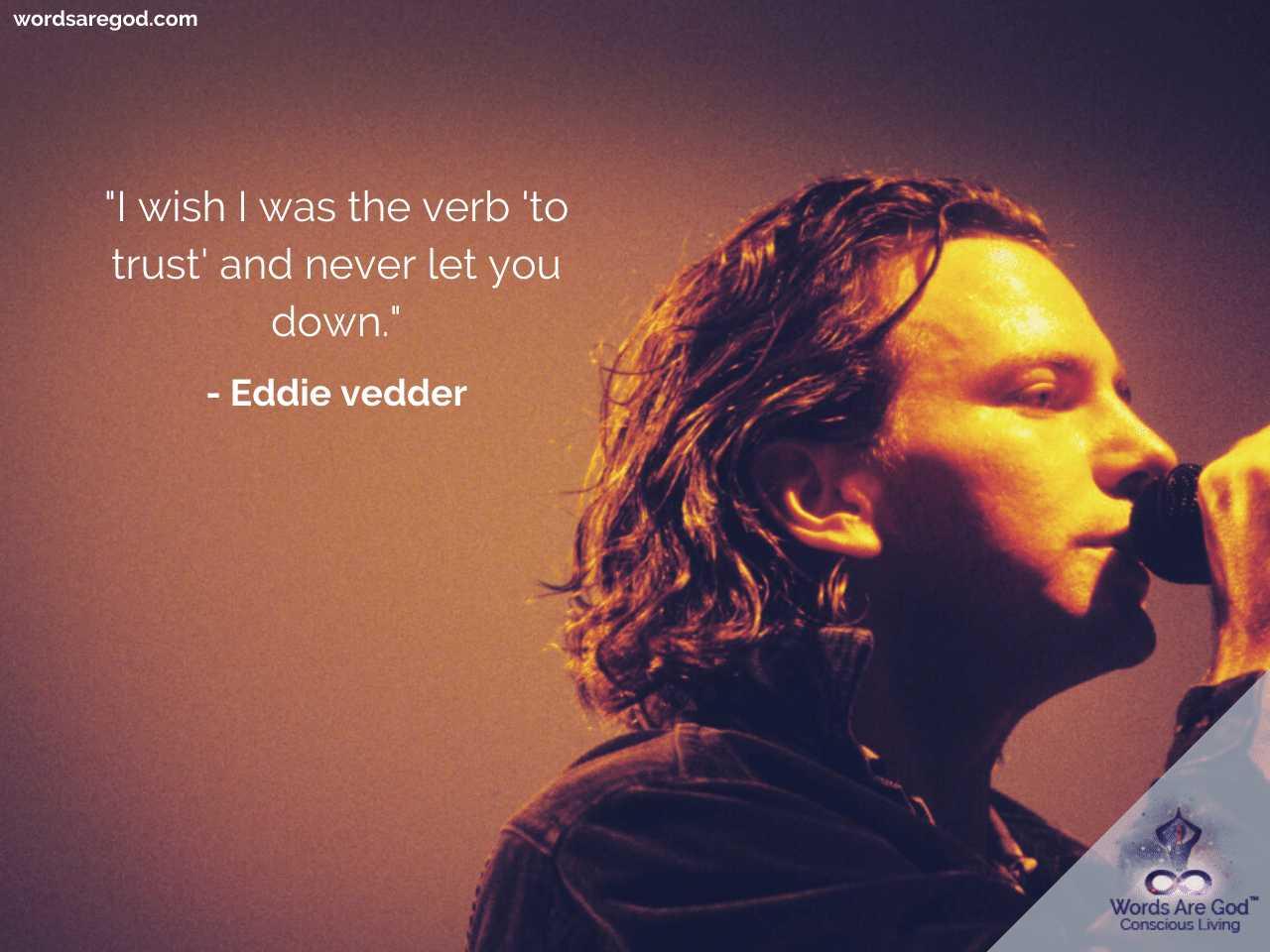 Eddie vedder Inspirational Quote