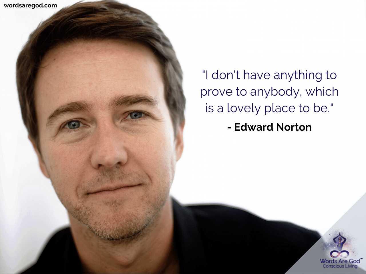 Edward Norton Inspirational Quotes by Edward Norton