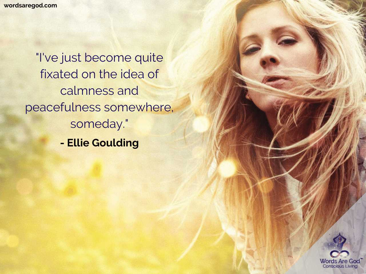 Ellie Goulding Inspirational Quotes