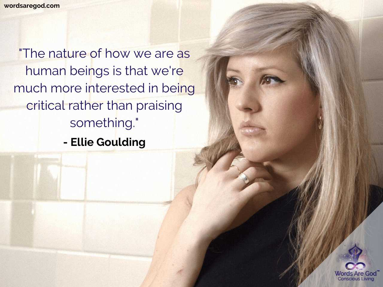 Ellie Goulding Life Quotes by Ellie Goulding