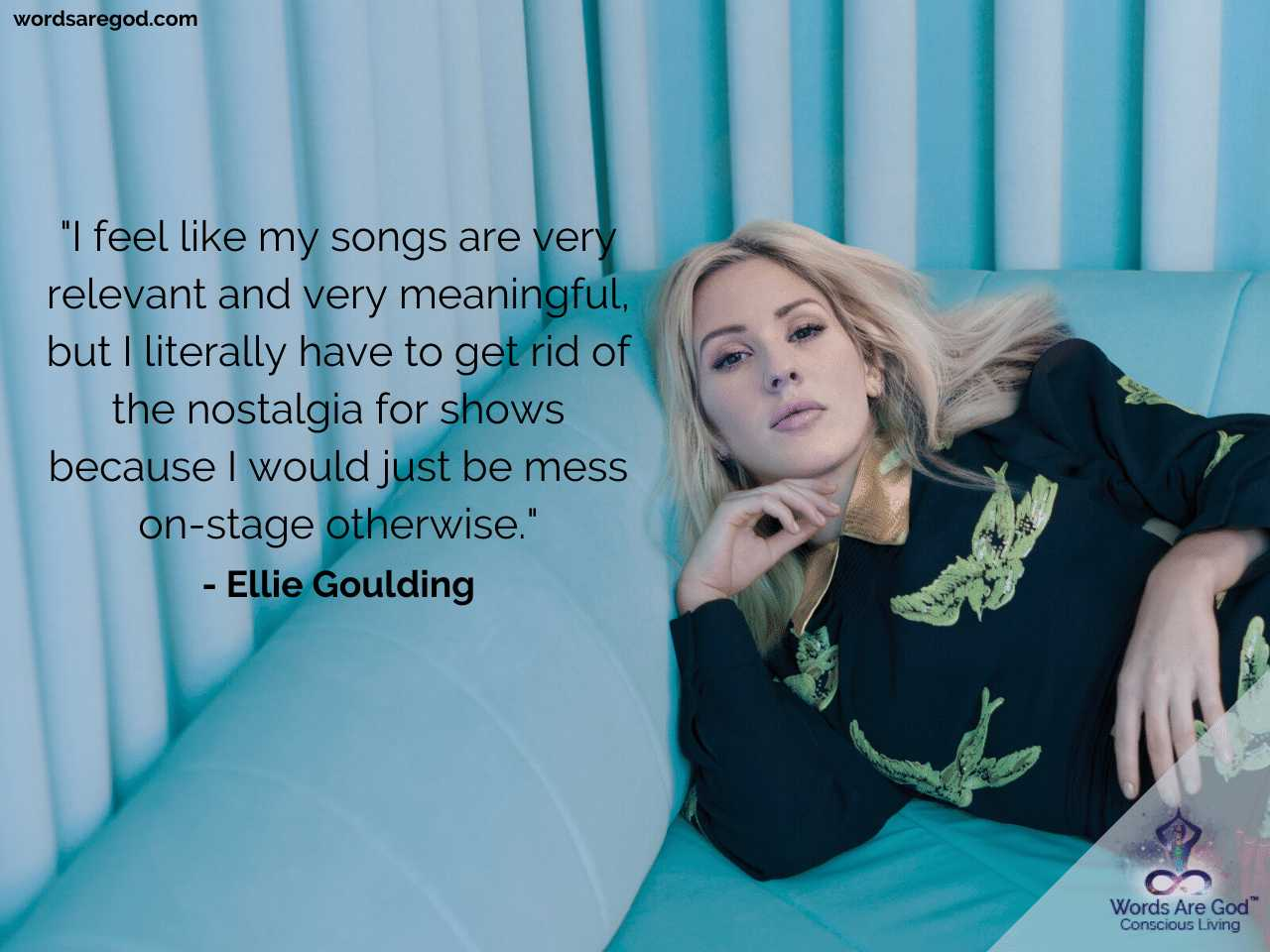 Ellie Goulding Life Quotes
