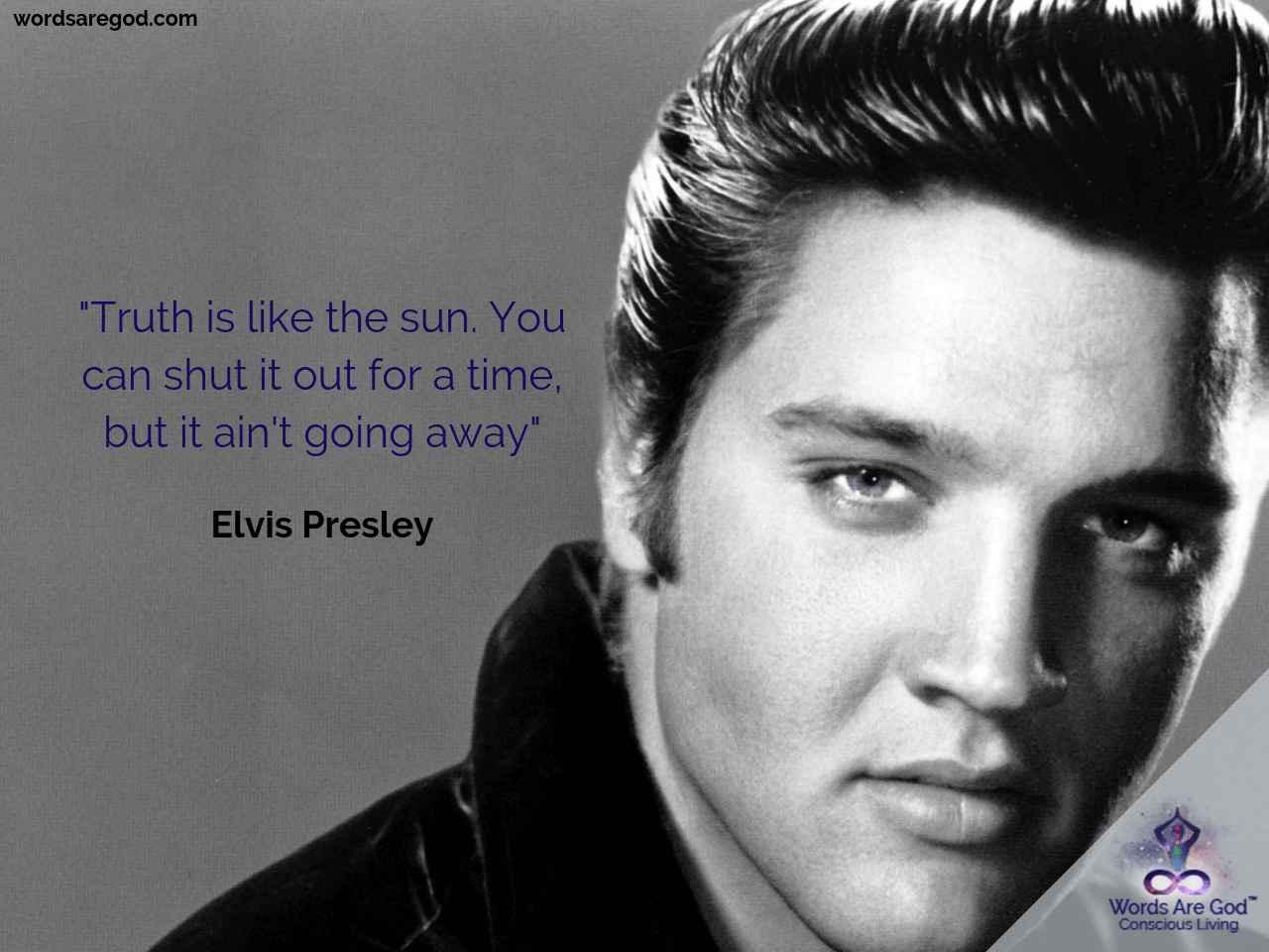 Elvis Presley Best Quote