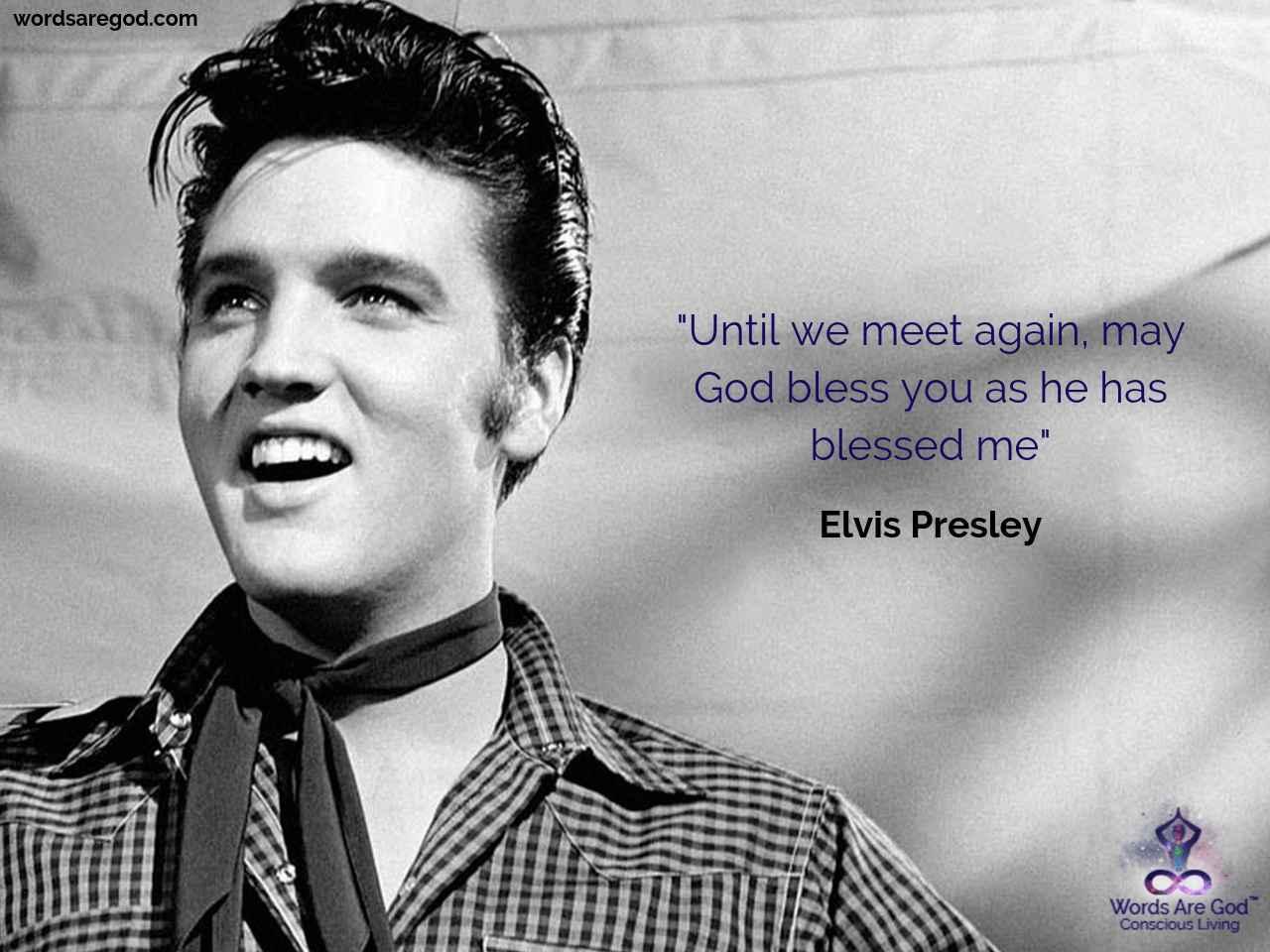 Elvis Presley Inspirational Quote