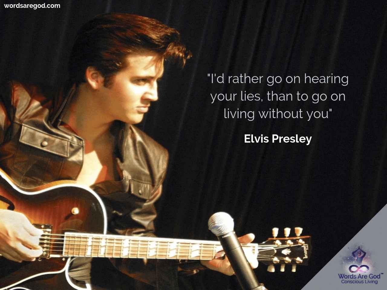 Elvis Presley Life Quote