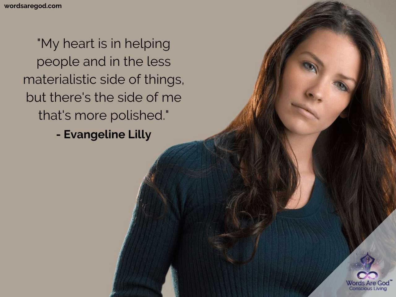 Evangeline Lilly Inspirational Quotes
