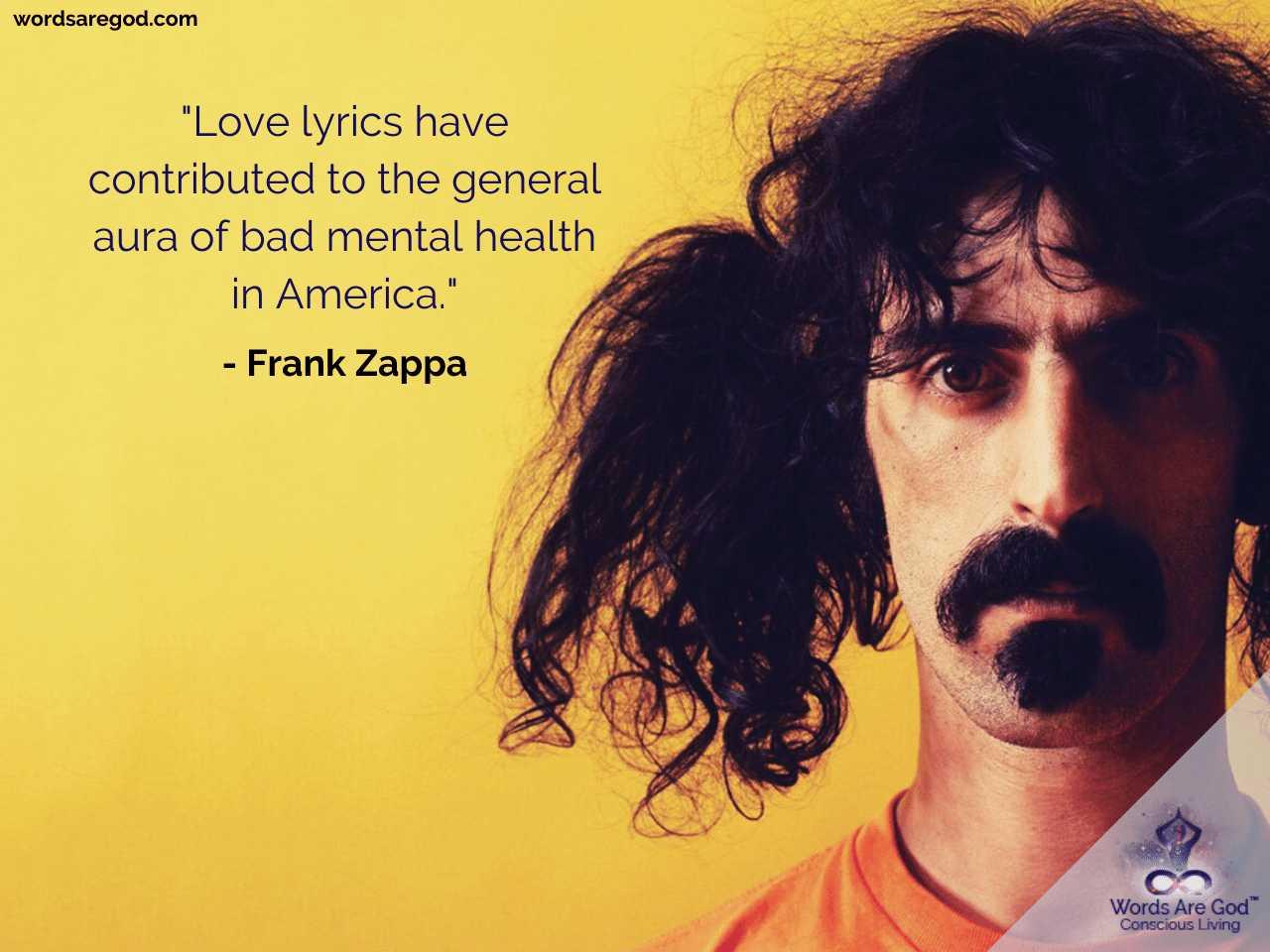 Frank Zappa Life Quote