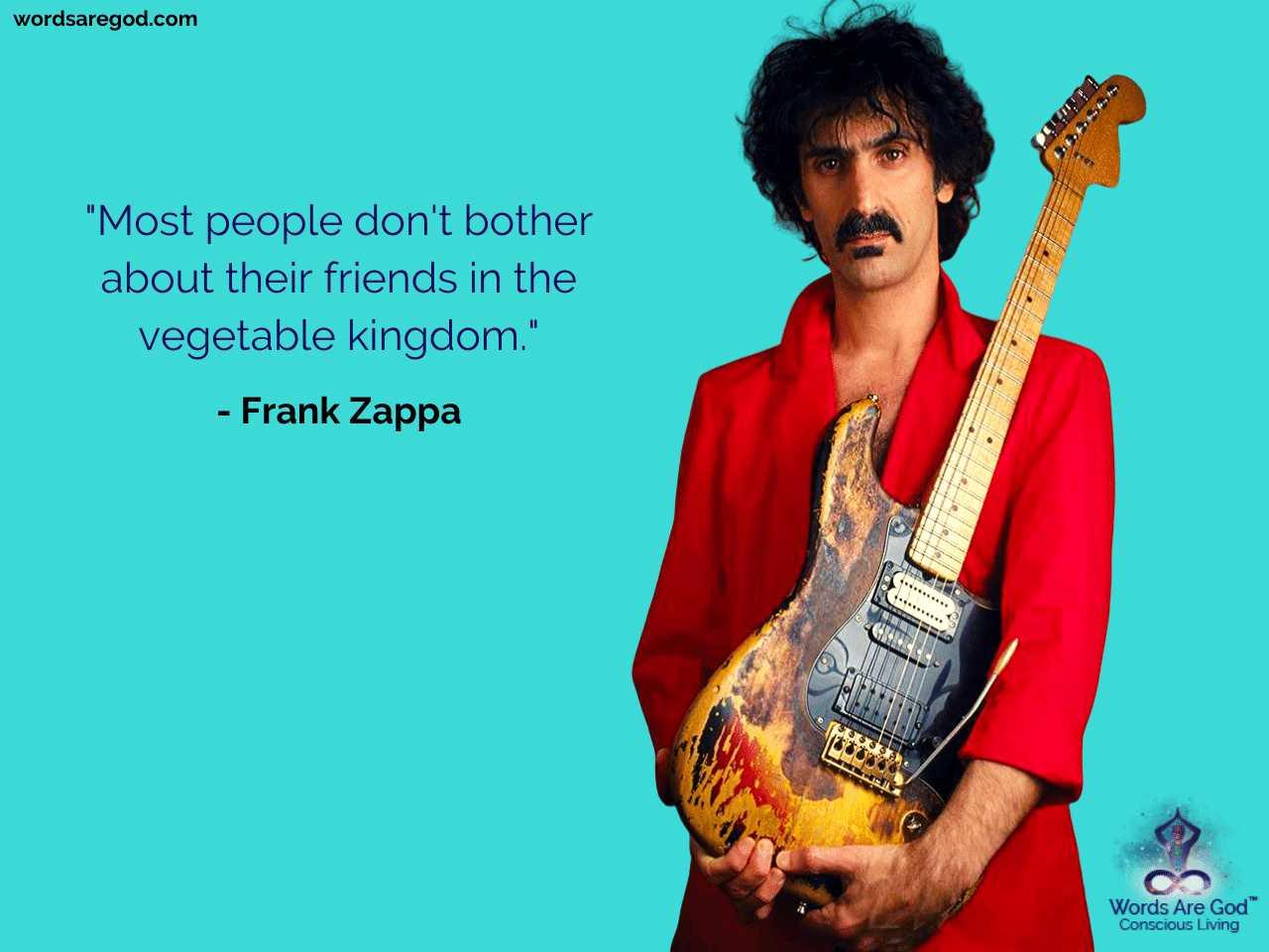 Frank Zappa Motivational Quote by Frank Zappa