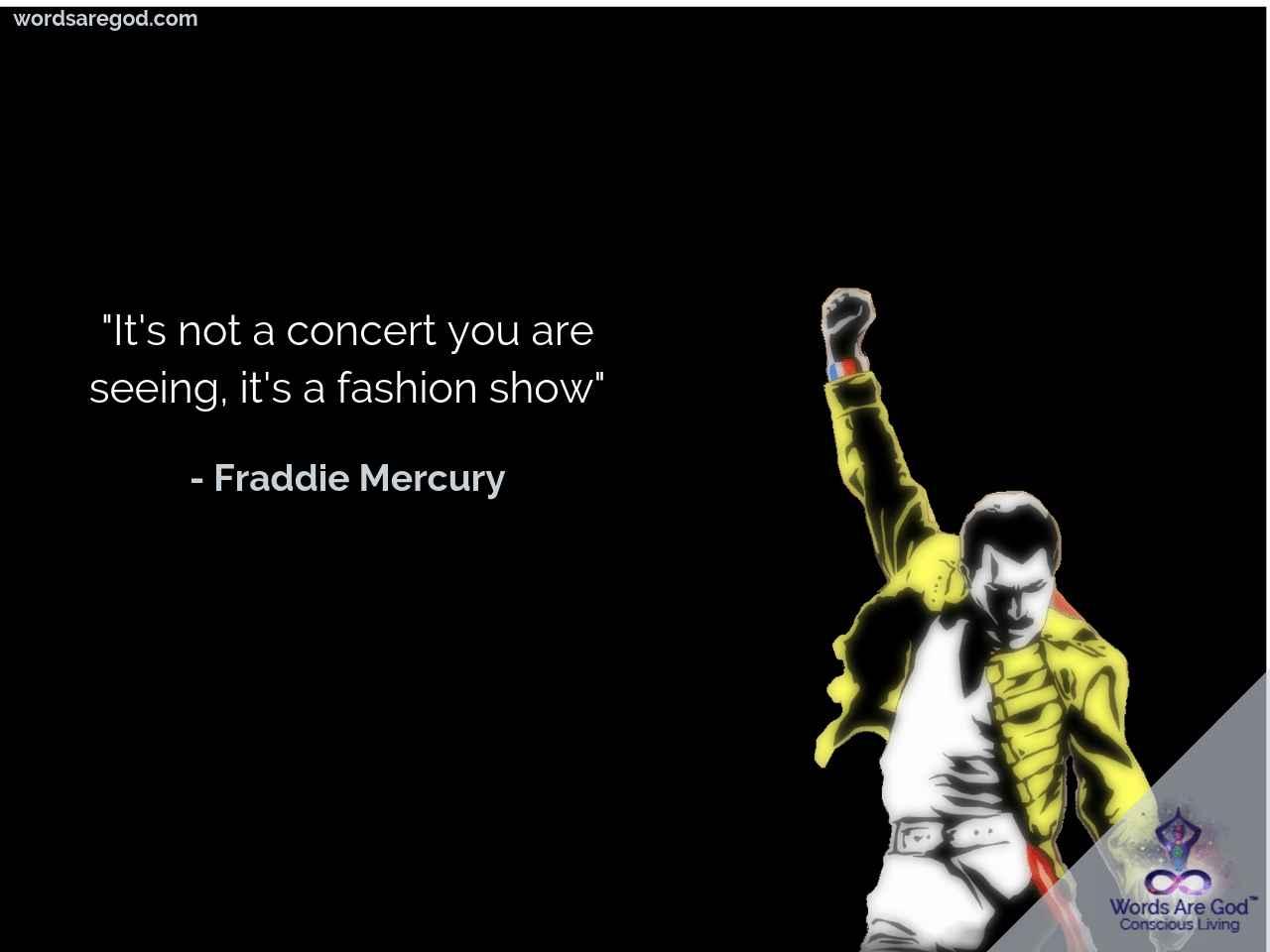Freddie Mercury Best quote