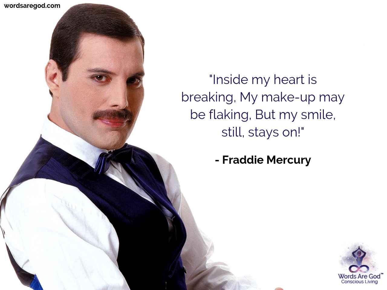 Freddie Mercury Motivational quote by Fraddie Mercury