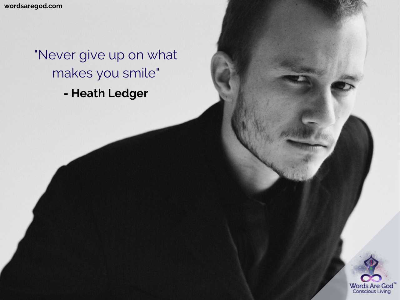 Heath Ledger Inspirational Quotes