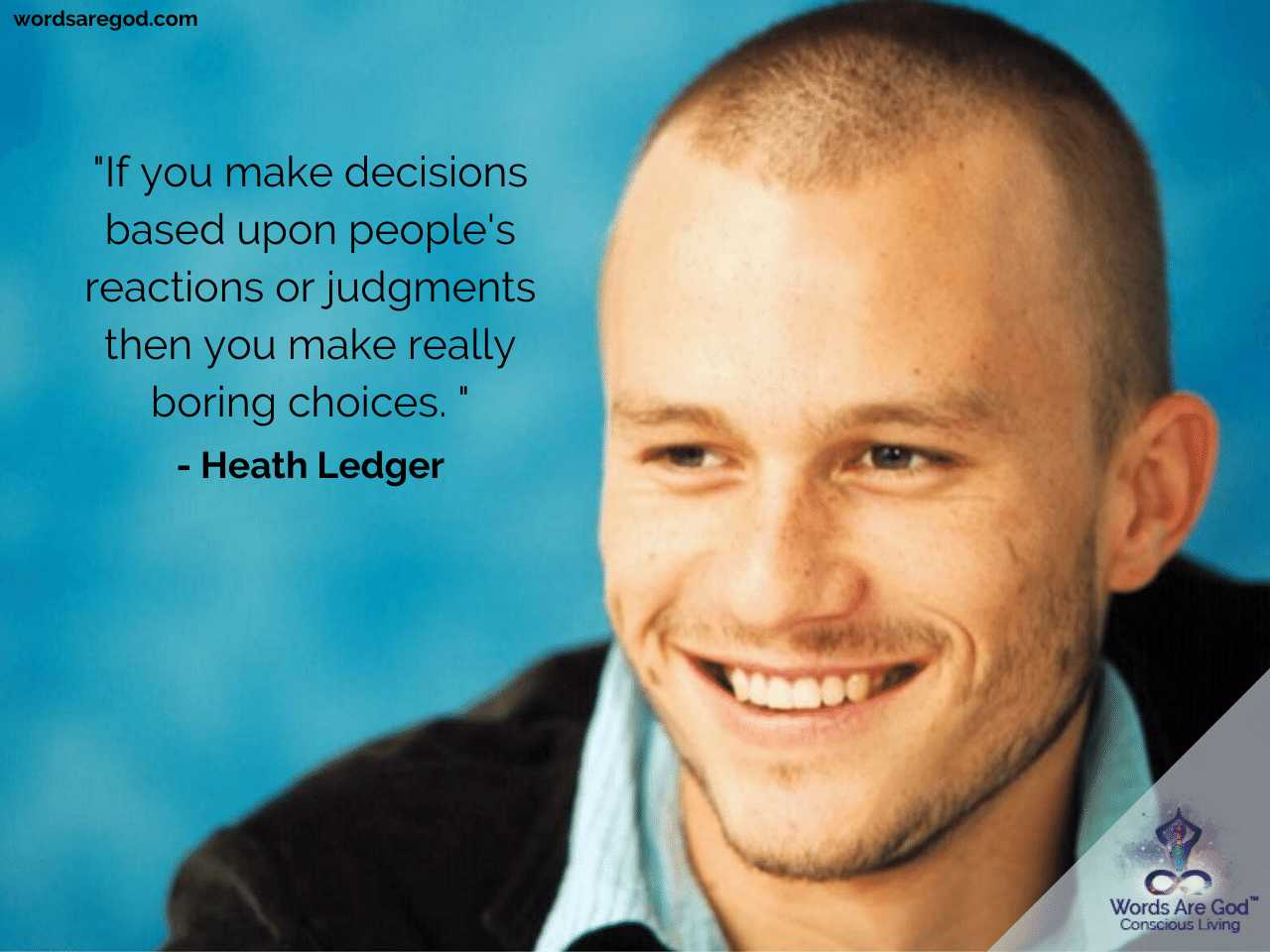 Heath Ledger Life Quotes