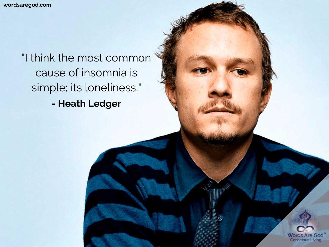 Heath Ledger Life Quotes by Heath Ledger