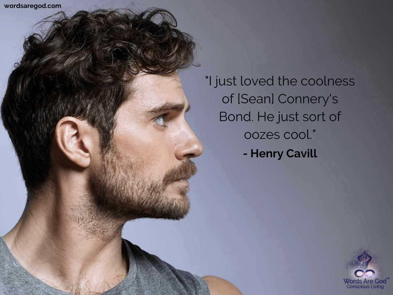 Henry Cavill Inspirational Quotes by Henry Cavill