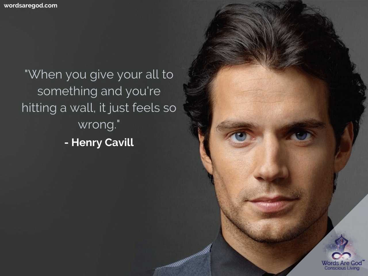 Henry Cavill Life Quotes