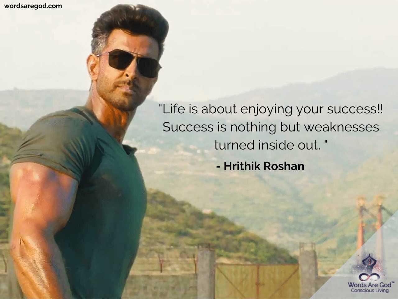 Hrithik Roshan Best Quotes by Hrithik Roshan
