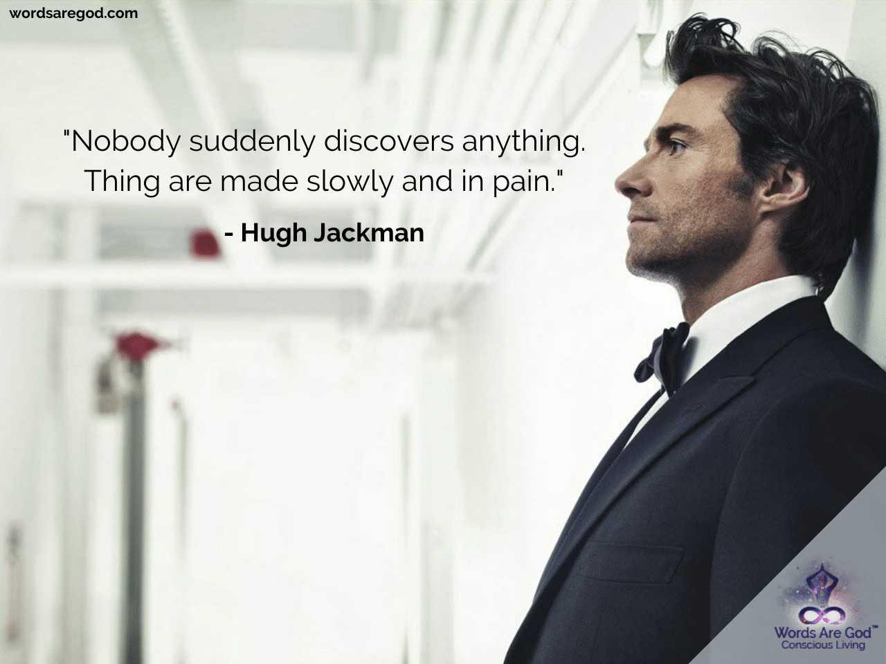 Hugh Jackman Life Quotes by Hugh Jackman