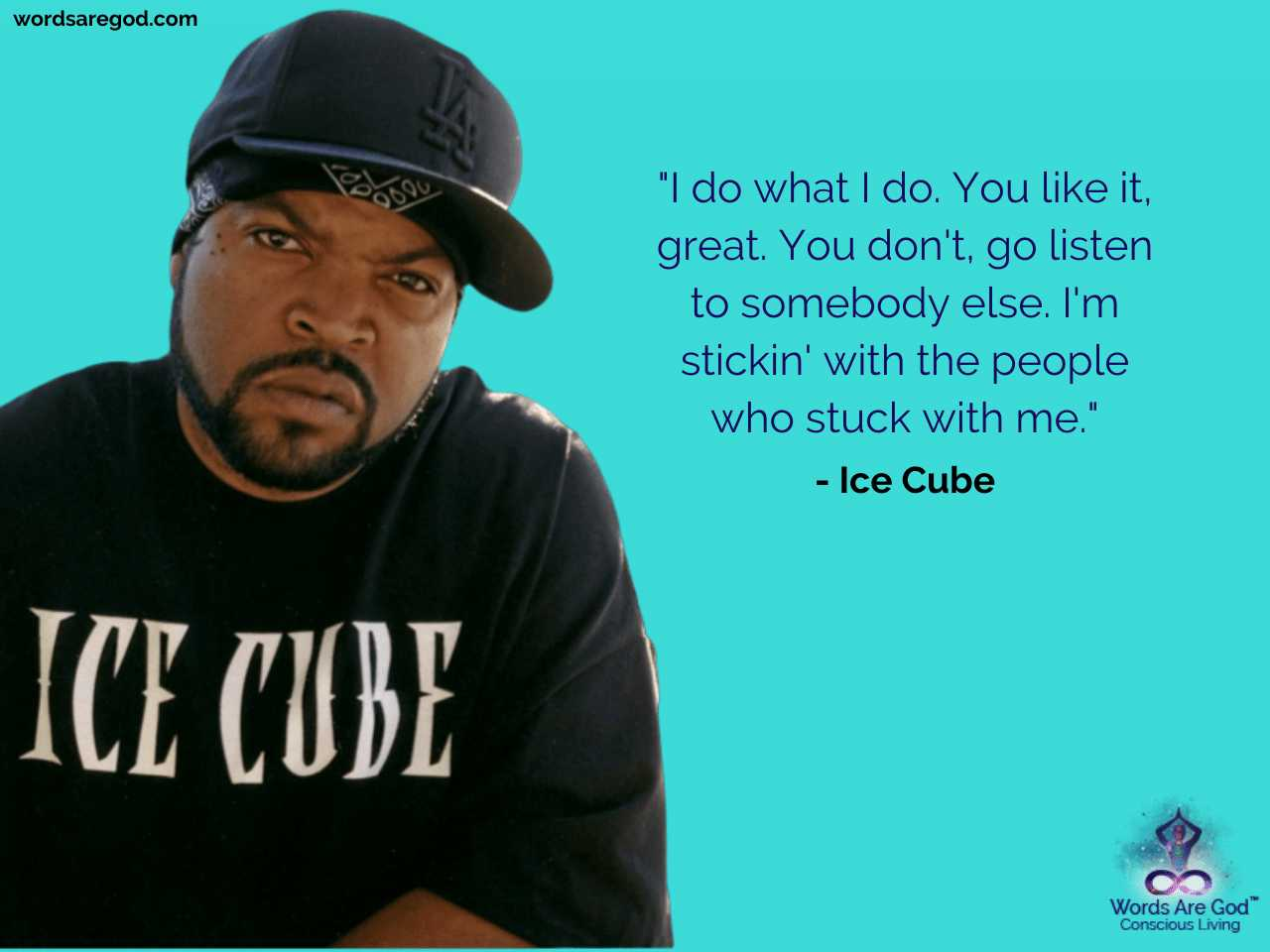 Ice Cube Motivational Quote