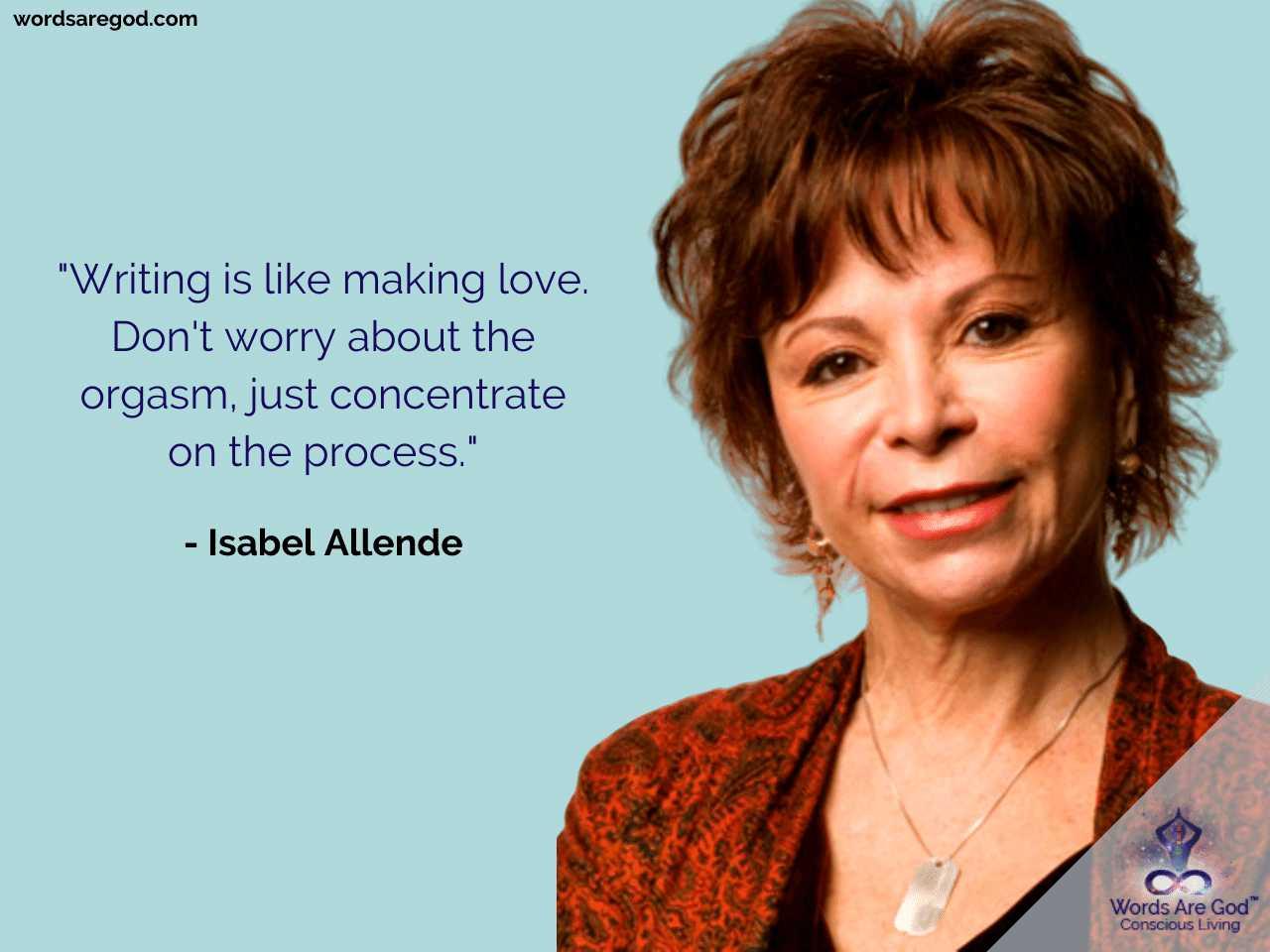 Isabel Allende Motivational Quotes by Isabel Allende