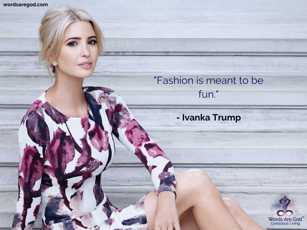 Ivanka Trump Inspirational Quotes