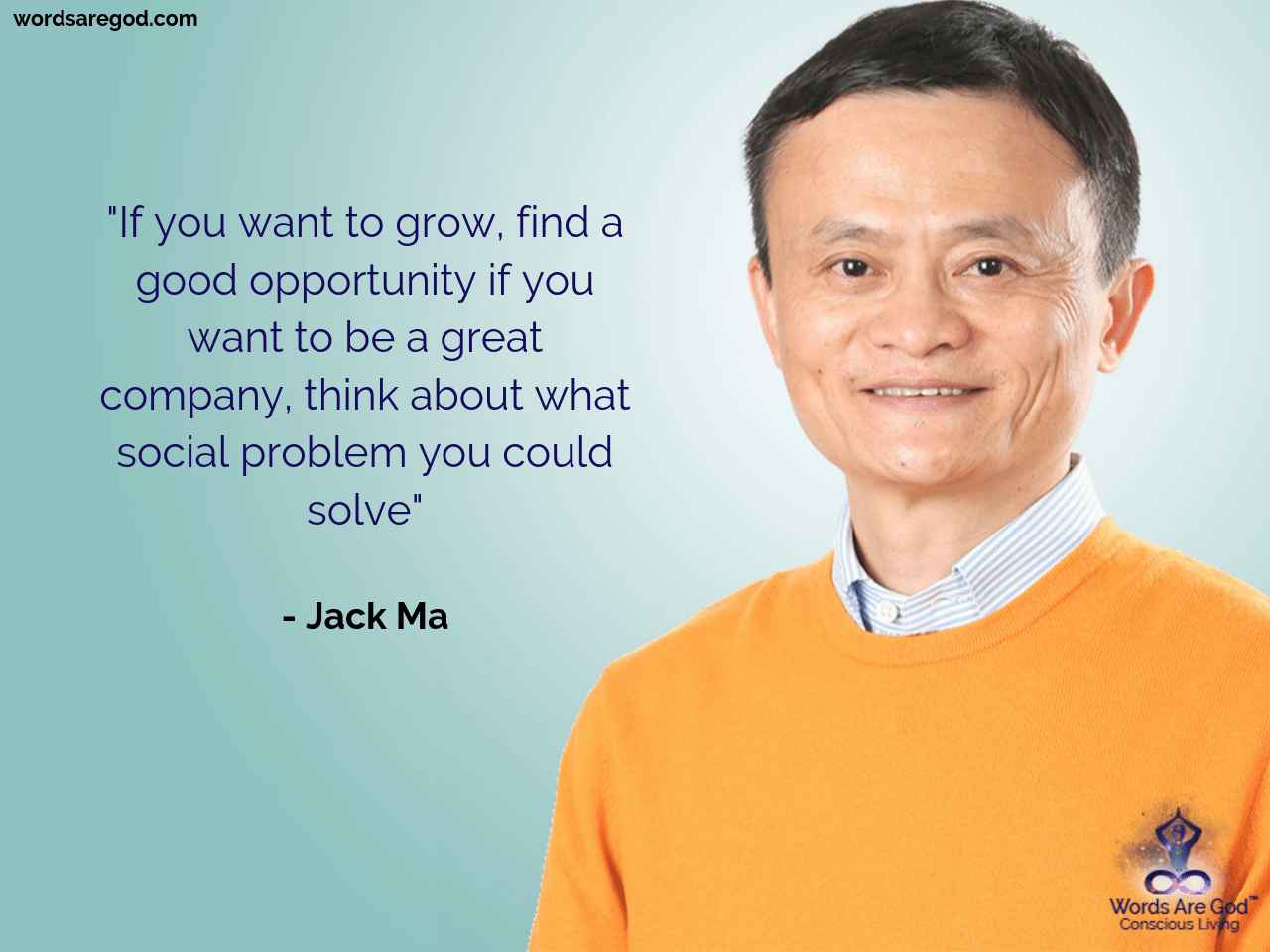 Jack Ma Best Quote by Jack Ma