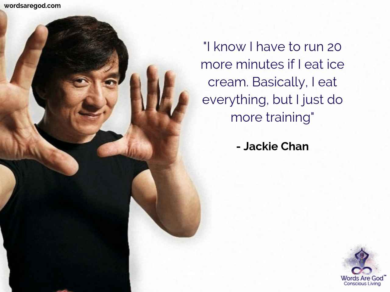 Jackie Chan Best Quote by Jackie Chan