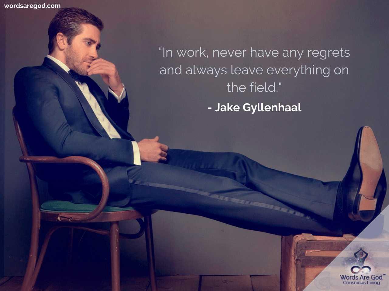 Jake Gyllenhaal Life Quotes