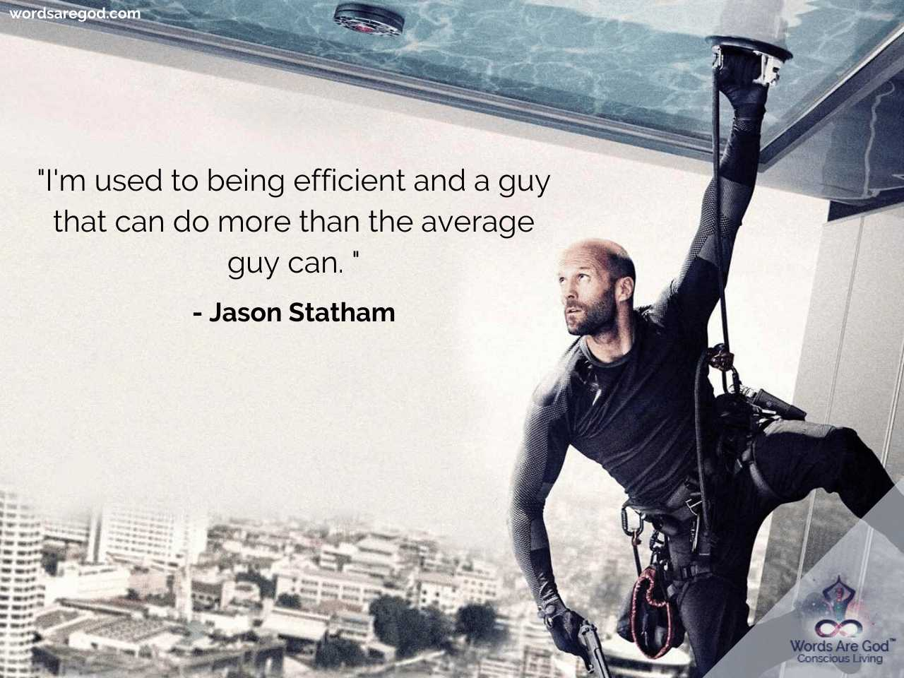 Jason Statham Inspirational Quotes by Jason Statham