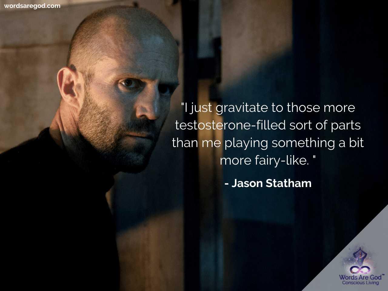 Jason Statham Life Quotes by Jason Statham