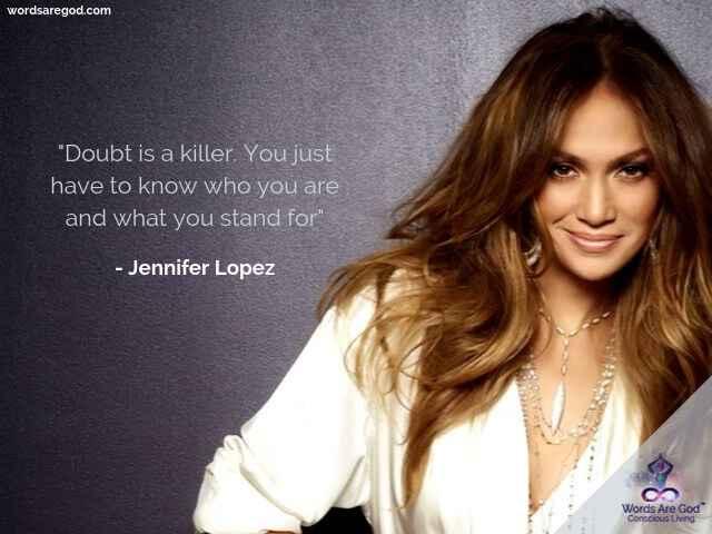 Jennifer Lopez Best Quote