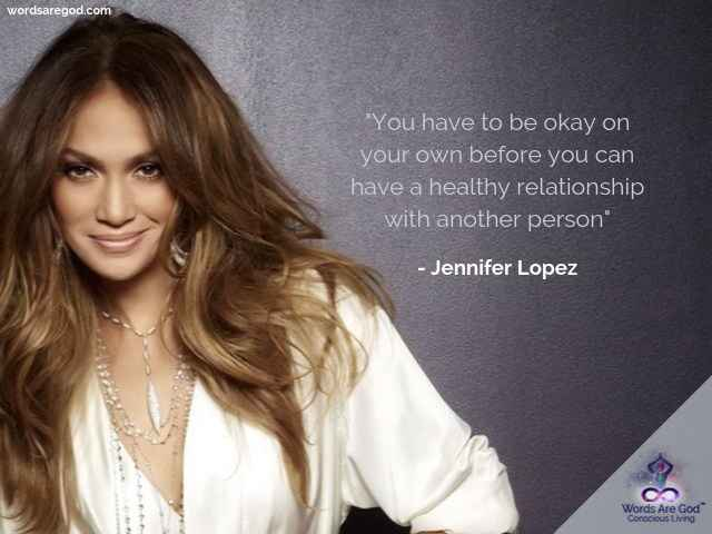 Jennifer Lopez Best Quote by Jennifer Lopez