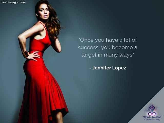 Jennifer Lopez Life Quote